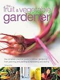 The Fruit and Vegtable Gardener