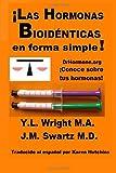 img - for  Las hormonas bioid nticas en forma simple! book / textbook / text book