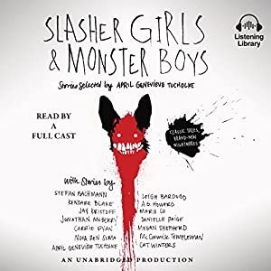 Slasher Girls & Monster Boys Audiobook