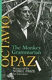 The Monkey Grammarian, Octavio Paz Lozano, 1559701358
