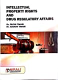 Intellectual Property Rights And Drug Regulatory Affairs