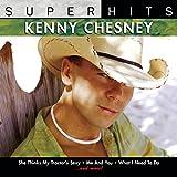 : Super Hits: Kenny Chesney