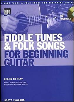 Scott Nygaard Fiddle Tunes And Folk Songs For Beginning Guitar Tab Bo