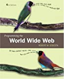 Programming the World Wide Web, Robert W. Sebesta, 0321489691