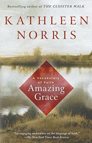 Amazing Grace by Kathleen Norris