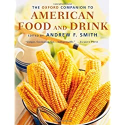 The Oxford Companion to American Food & Drink
