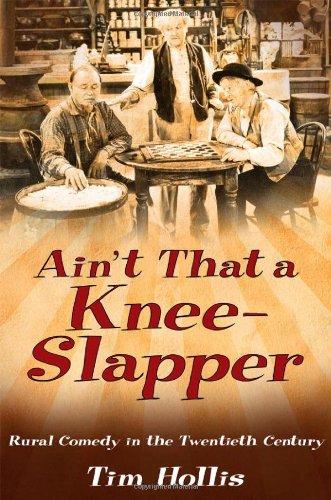 Ain't That a Knee-Slapper: Rural Comedy in the Twentieth Century PDF