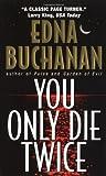 You Only Die Twice, Edna Buchanan, 0380798425