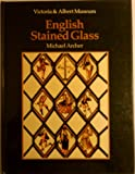 English Stained Glass, Michael Archer, 0880450754