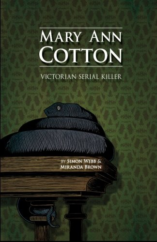 Mary Ann Cotton: Victorian Serial Killer