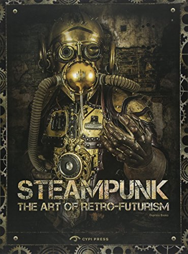 More than just cogs, gears, and goggles, steampunk burst from the pages of science fiction and fantasy inspired by the likes of Jules Verne and H.G. Wells and rapidly grew into one of the most recognizable aesthetic movements of the 21st century. Ste...