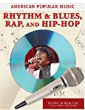 Rhythm and Blues, Rap, and Hip-Hop (American Popular Music)