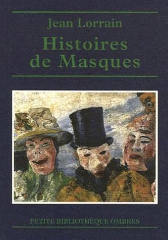 Histoires De Masques. Edition Etablie et Annotee Par Sulpice Daviaux