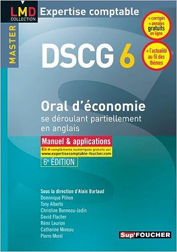 En ligne téléchargement gratuit DSCG 6 - Oral d'économie se déroulant partiellement en anglais Manuel et applications 6e édition pdf, epub