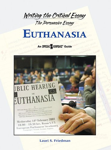 Euthanasia (Writing the Critical Essay/Opposing Viewpoints Guide) ePub fb2 book