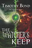 The Watcher's Keep: An Epic Fantasy (The Triadine Saga) (Volume 1)