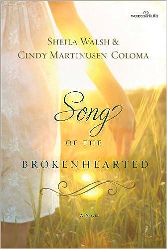 Song of the Brokenhearted (Women of Faith (Thomas Nelson))