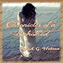 Chronicles of a Betrothed Audiobook by A. G. Hobson Narrated by Lila Jayne