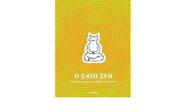 O Gato Zen (Em Portuguese do Brasil): Jean-Vicent Sénac: 9788579145827: Amazon.com: Books