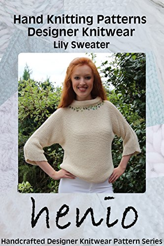 Hand Knitting Pattern Designer Knitwear Lily Sweater Henio