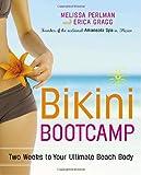 Bikini Bootcamp: Two Weeks to Your Ultimate Beach Body