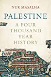 #8: Palestine: A Four Thousand Year History