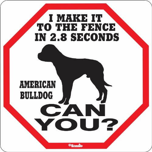 Bulldog Bulldog American - American Bulldog 2.8 Seconds Sign