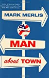 Man about Town, Mark Merlis, 0007156111