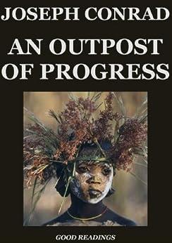 Outpost of Progress Summary