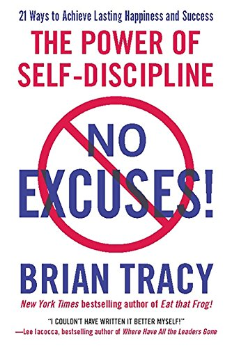 No Excuses!: The Power of Self-Discipline: Brian Tracy ...