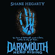 Hero Rising: Darkmouth, Book 4 | Shane Hegarty