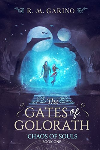 Chaos Gate (The Gates of Golorath (Chaos of Souls))