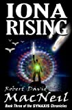 img - for Iona Rising: Book Three of the Synaxis Chronicles (Volume 3) book / textbook / text book