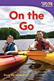 On the Go (library bound) (TIME FOR KIDS Nonfiction Readers)
