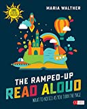 #8: The Ramped-Up Read Aloud: What to Notice as You Turn the Page [Grades PreK-3] (Corwin Literacy)