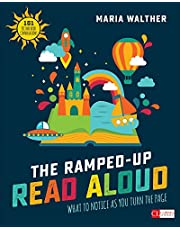 Ramped-Up Read Aloud: What to Notice as You Turn the Page (Grades PreK-3)