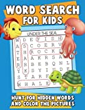 Word Search for Kids: Hunt for Hidden Words and Color the Pictures: A Jumbo Children's Activity Book with Large Print Word Search Puzzles (puzzle books for kids ages 6-8) (Volume 1)