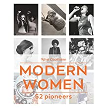 Modern Women: 52 Pioneers