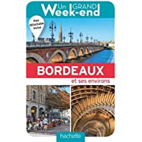 Guide Un Grand Week-end à Bordeaux