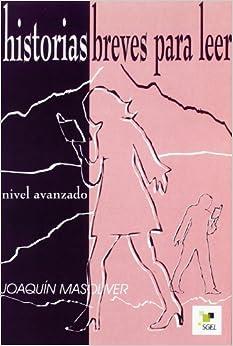 Historias Breves Para Leer 3 Avanzado (Spanish Edition)