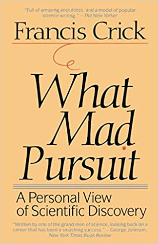 What Mad Pursuit: A Personal View Of Scientific Discovery por Francis Crick epub