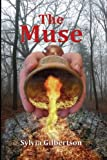The Muse, Sylvia Gilbertson, 0985842741
