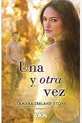 Una y otra vez (Spanish Edition) by Tamara Ireland Stone (2015-04-30) Paperback