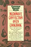 The Microwave-Convection Oven Cookbook, Carmel B. Reingold, 0890433283