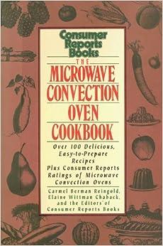 Microwave Convection Oven Cookbook Carmel Berman Reingold