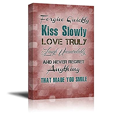 Print Retro Style Quote Forgive Quickly Kiss Slowly Love Truly Laugh Uncontrollably and Never Regret Anything That Made You Smile - Canvas Art Wall Art - 16
