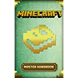 Minecraft: Master Minecraft Handbook Guide (Minecraft Handbook Essential Guide Books for Kids) (Secret Minecraft Handbook Guide)