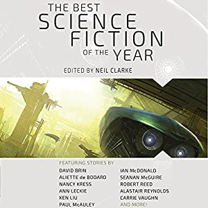 The Best Science Fiction of the Year: Volume One Hörbuch
