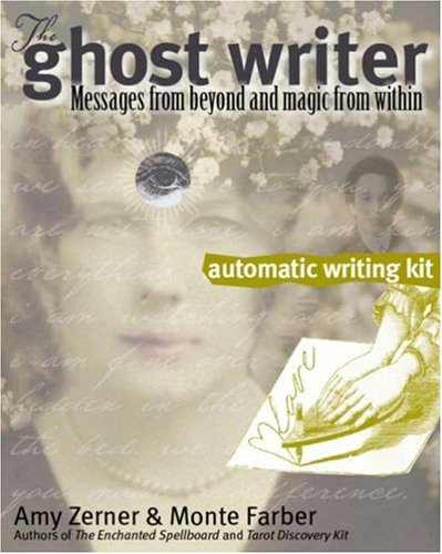 The Ghost Writer Automatic Writing Kit: Messages from Beyond and Magic from Within