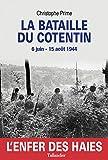 La Bataille du Cotentin, L' enfer des haies